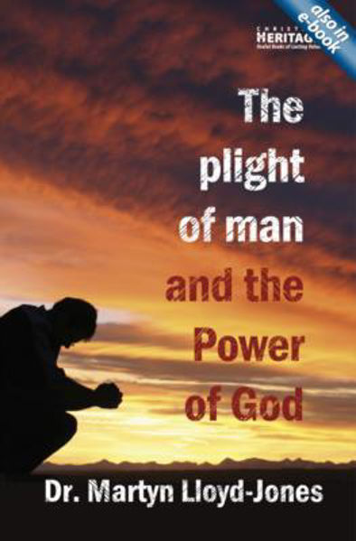 Picture of THE PLIGHT OF MAN AND THE POWER OF GOD