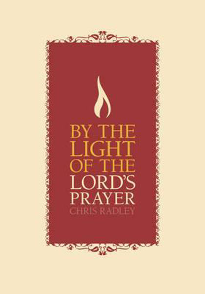 Picture of BY THE LIGHT OF THE LORD'S PRAYER