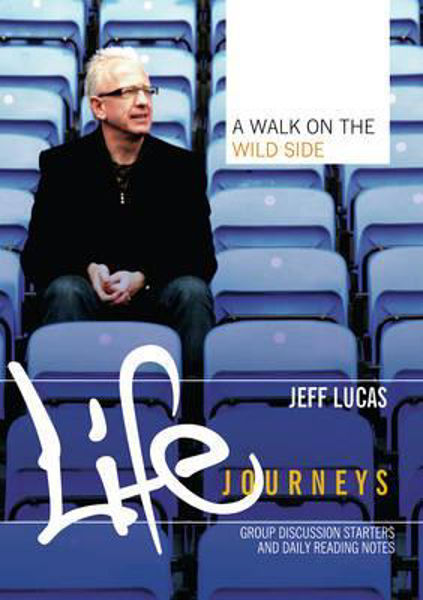 Picture of LIFE JOURNEYS/WALK ON THE WILD SIDE