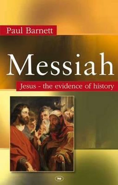 Picture of MESSIAH Jesus - the evidence of history