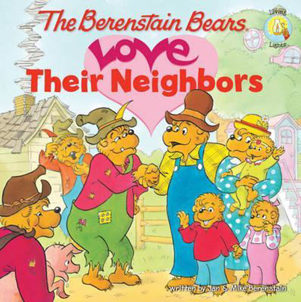 Picture of BERENSTAIN BEARS LOVE THEIR NEIGHBORS