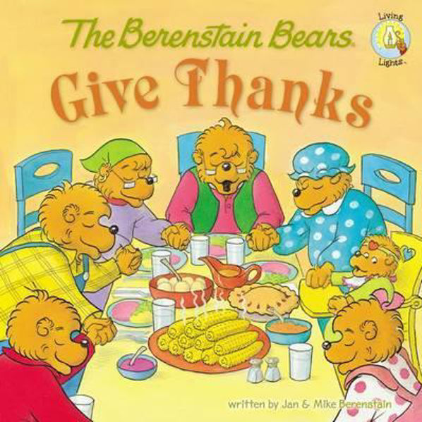Picture of BERENSTAIN BEARS GIVE THANKS