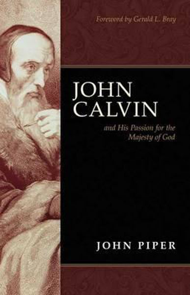Picture of JOHN CALVIN passion for majesty of God