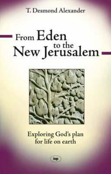 Picture of FROM EDEN TO THE NEW JERUSALEM