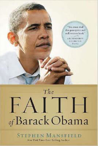 Picture of THE FAITH OF BARRACK OBAMA