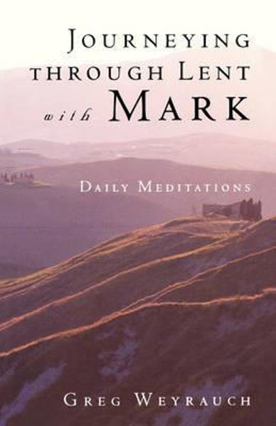Picture of JOURNEYING THROUGH LENT with MARK