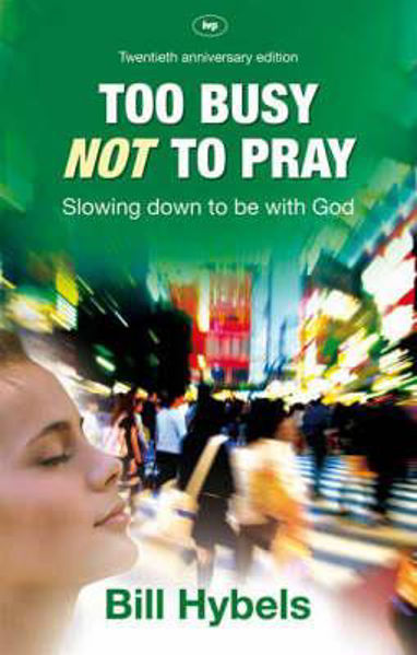 Picture of TOO BUSY NOT TO PRAY 20th anniversary