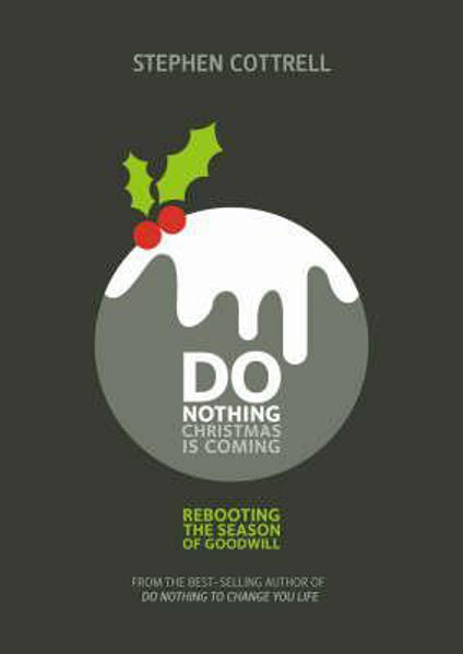 Picture of DO NOTHING CHRISTMAS IS COMING