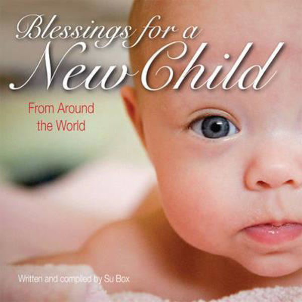 Picture of BLESSINGS FOR A NEW CHILD