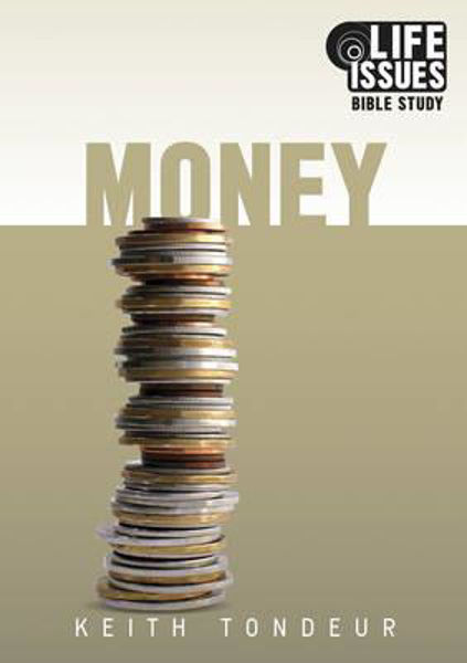 Picture of LIFE ISSUES BIBLE STUDY/MONEY