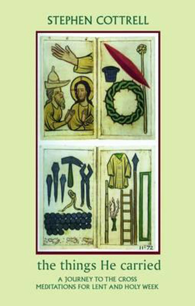 Picture of THE THINGS HE CARRIED - LENT meditations