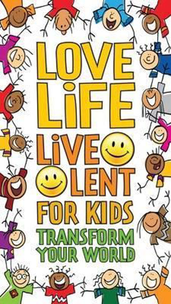 Picture of LOVE LIFE LIVE LENT For Kids