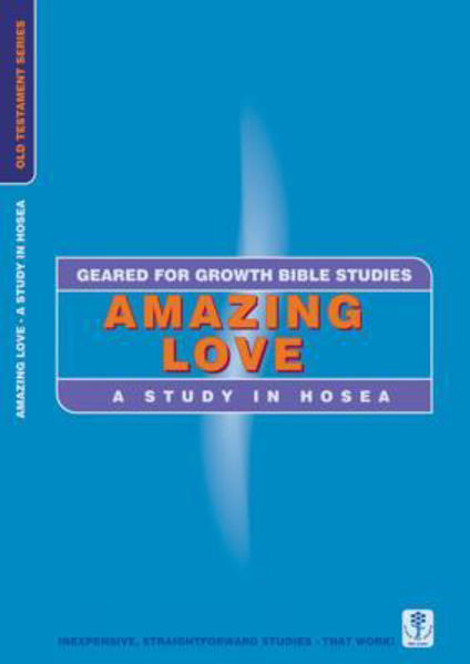 Picture of GEARED 4 GROWTH/HOSEA AMAZING LOVE