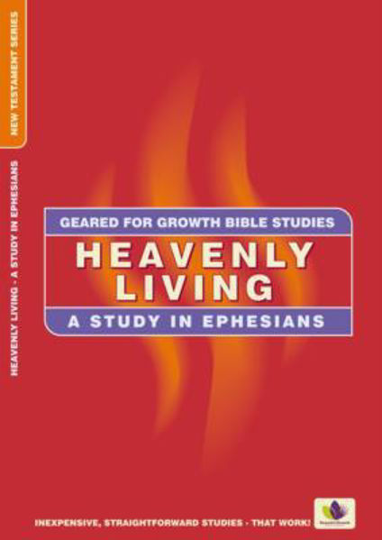 Picture of GEARED 4 GROWTH/EPHESIANS HEAVENLY LIVIN