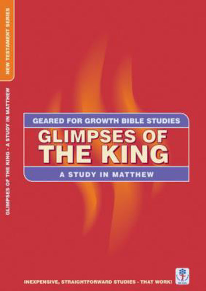 Picture of GEARED 4 GROWTH/MATTHEW GLIMPSES OF KING