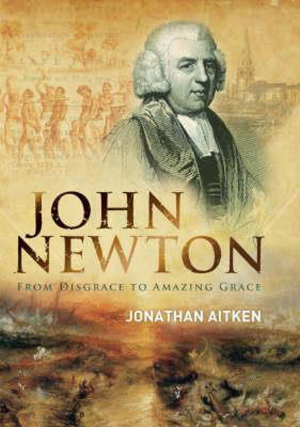 Picture of JOHN NEWTON DISGRACE TO AMAZING GRACE