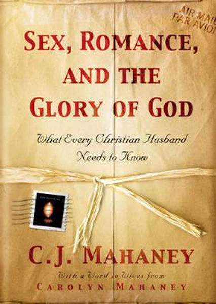 Picture of SEX, ROMANCE AND THE GLORY OF GOD