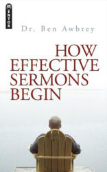 Picture of HOW EFFECTIVE SERMONS BEGIN