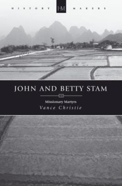 Picture of HISTORY MAKERS/JOHN AND BETTY STAM
