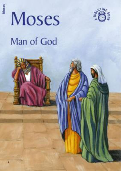 Picture of BIBLE TIME/MOSES Man of God