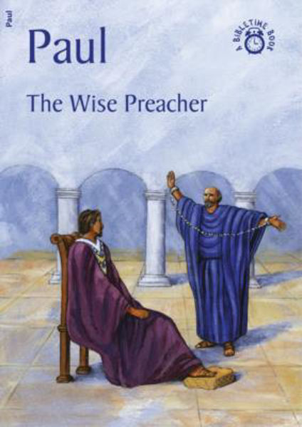 Picture of BIBLE TIME/PAUL The wise preacher