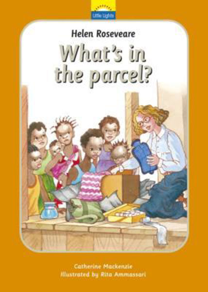 Picture of LITTLE LIGHTS/#5 What's in the parcel? Helen Roseveare