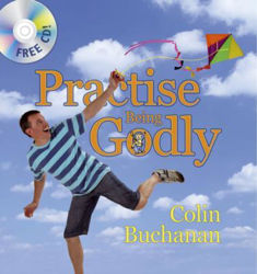 Picture of PRACTISE BEING GODLY + FREE CD