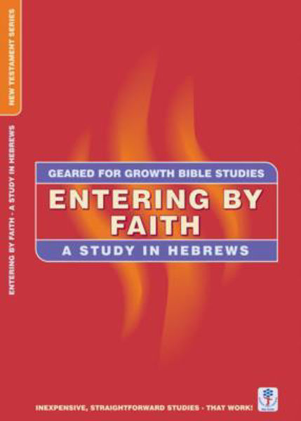 Picture of GEARED 4 GROWTH/HEBREWS ENTERING FAITH