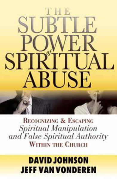 Picture of SUBTLE POWER OF SPIRITUAL ABUSE