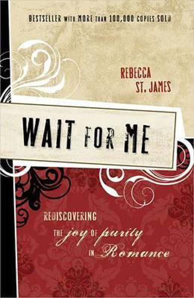 Picture of WAIT FOR ME JOY OF PURITY IN ROMANCE