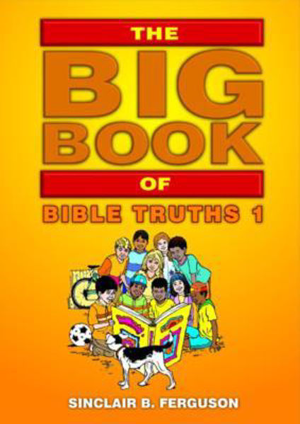 Picture of THE BIG BOOK OF BIBLE TRUTHS 1