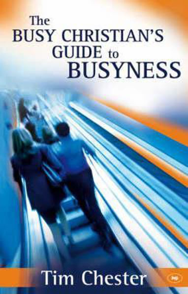 Picture of BUSY CHRISTIAN'S GUIDE BUSYNESS new ed