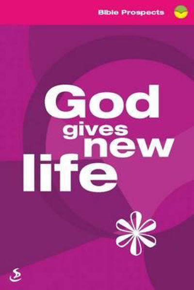 Picture of GOD GIVES NEW LIFE/BIBLE PROSPECTS