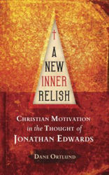 Picture of A NEW INNER RELISH Jonathan Edwards