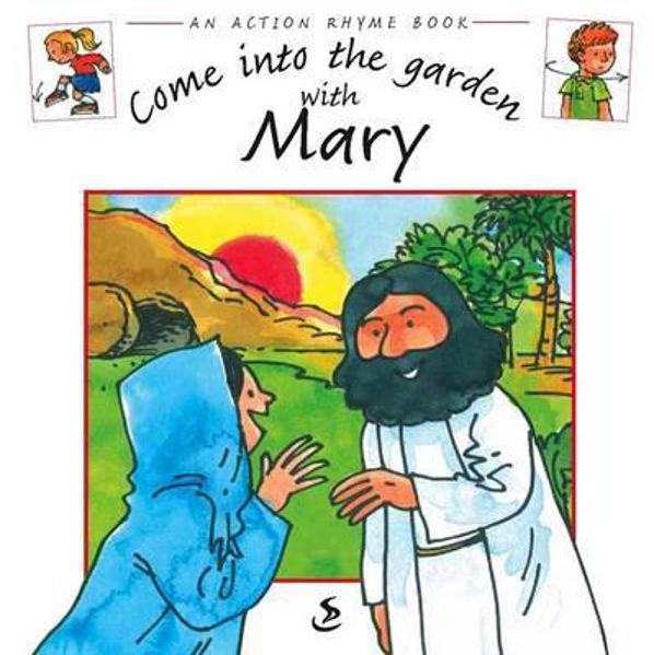 Picture of ACTION RHYME BK/COME INTO TH GARDEN MARY