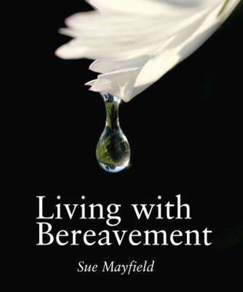 Picture of LIVING WITH BEREAVEMENT