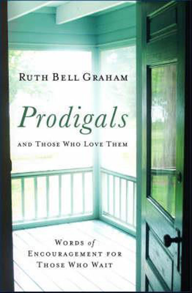 Picture of PRODIGALS AND THOSE WHO LOVE THEM