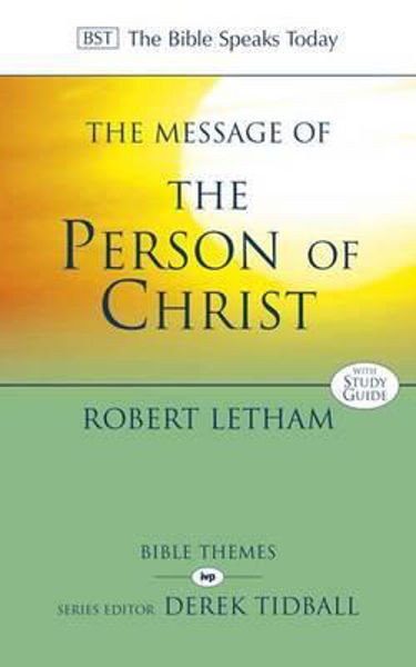 Picture of BST/MESSAGE OF The Person of Christ
