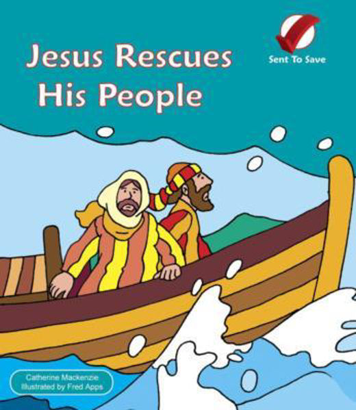 Picture of SENT TO SAVE/JESUS RESCUES HIS PEOPLE