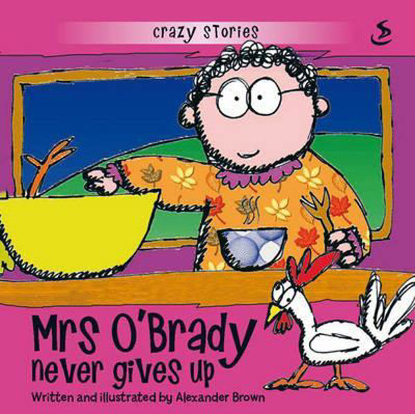 Picture of CRAZY STORIES/MRS O'GRADY NEVER GIVES UP