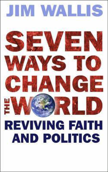 Picture of SEVEN WAYS TO CHANGE THE WORLD