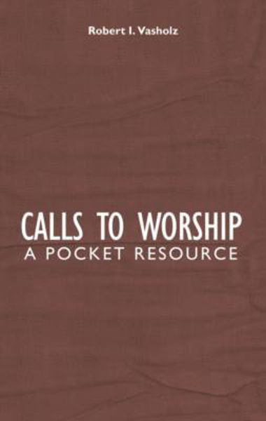 Picture of CALLS TO WORSHIP pocket resource