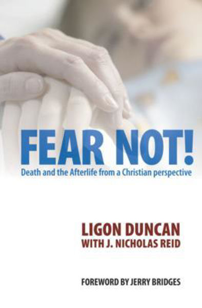 Picture of FEAR NOT! death and afterlife