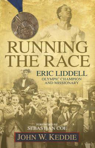 Picture of RUNNING THE RACE - ERIC LIDDELL