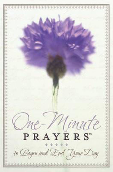 Picture of ONE MINUTE PRAYERS TO BEGIN..END THE DAY
