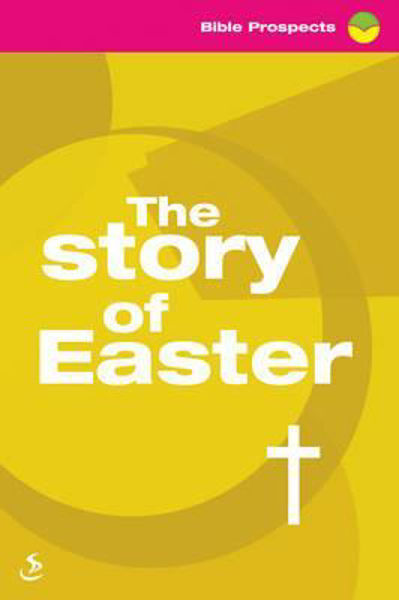 Picture of STORY OF EASTER/BIBLE PROSPECTS