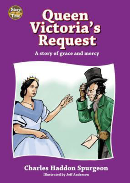 Picture of QUEEN VICTORIA'S REQUEST grace & mercy