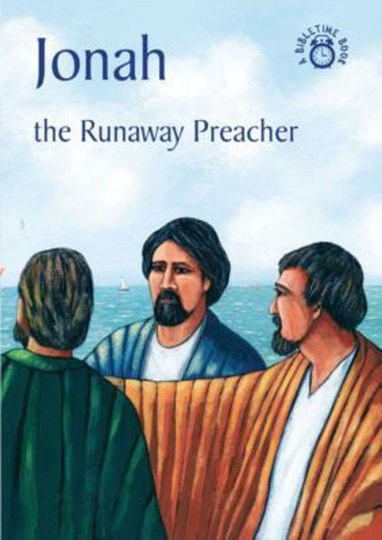 Picture of BIBLE TIME/JONAH The Runaway Preacher