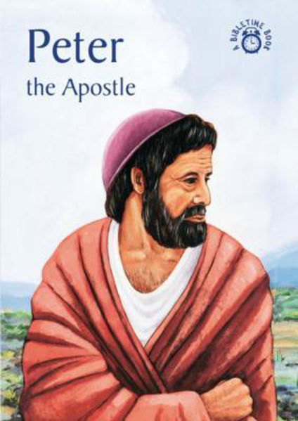 Picture of BIBLE TIME/PETER The Apostle