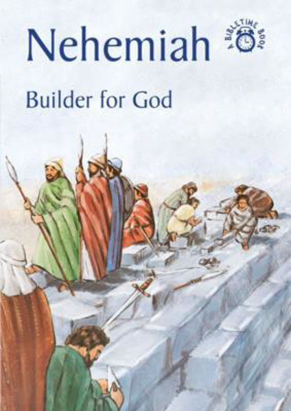 Picture of BIBLE TIME/NEHEMIAH Builder for God